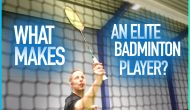 What makes an elite badminton player?